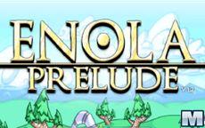 Enola – Prelude