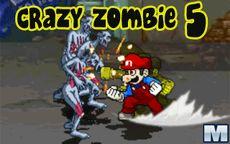 Crazy Zombie 5