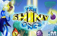 The Shiny Ones